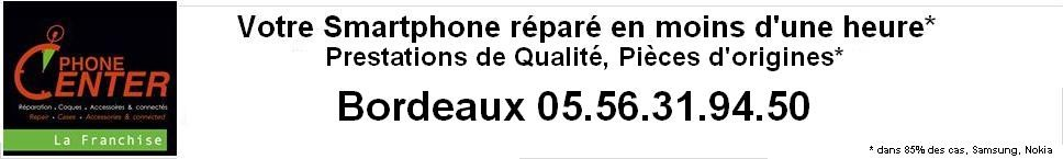 REPARATION EN 1 HEURE IPHONE BORDEAUX en 1 Heure
